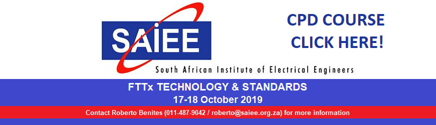 f SAIEE Training Academy - FTTx Technology and Standards